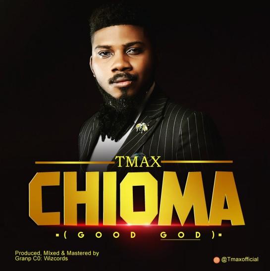 tmax - chioma (good god)