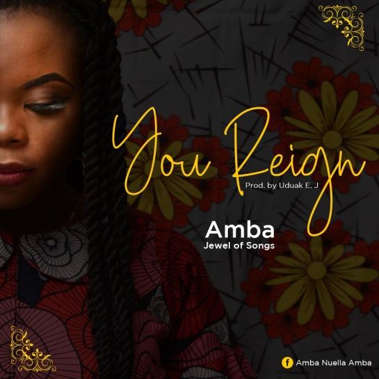 Amba - You Reign