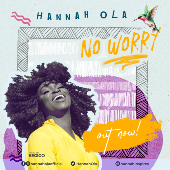 Hannah Ola - No Worry.PNG
