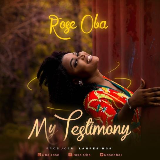 My-Testimony-Rose-Oba